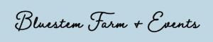 Blue Stem Farms & Events